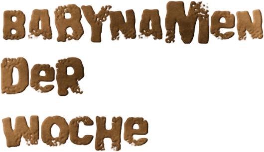 Babynamen der Woche 16/2012  Babynamen der W...