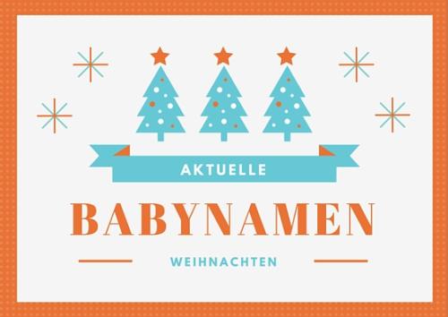 aktuelle Babynamen der Weihnachtswoche