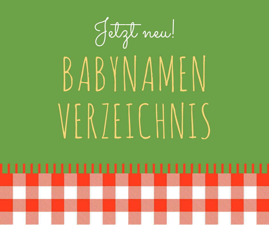 Jetzt neu! Babynamen-Verzeichnis