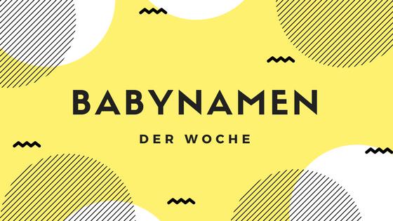 Babynamen der Woche Dezember