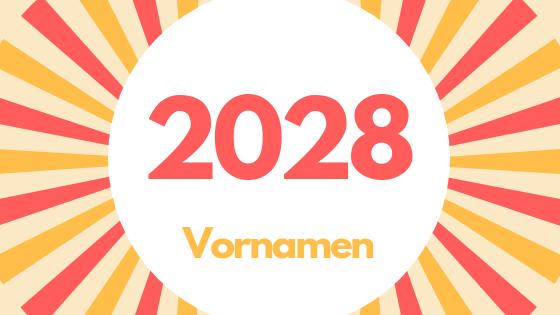 Vornameprognose 2028
