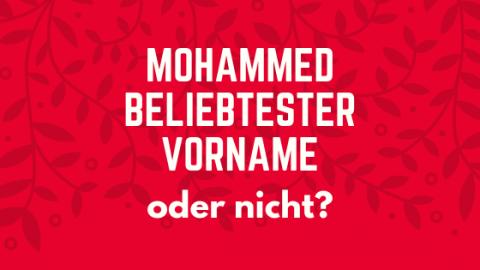 Mohammed beliebtester Vorname