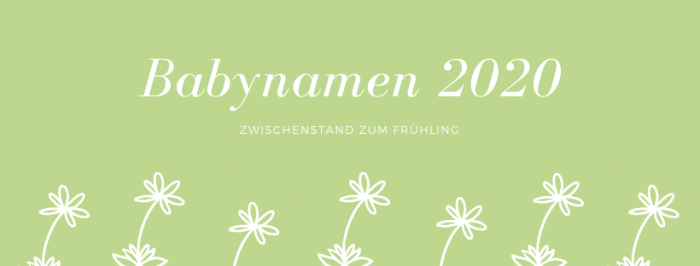 Babynamen 2020 Frühling