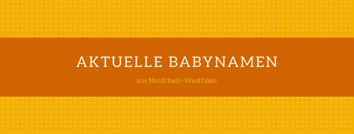 Aktuelle Babynamen aus NRW