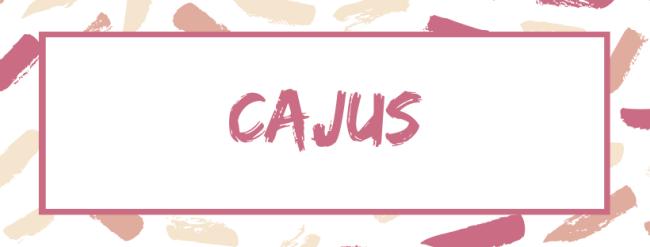 Cajus
