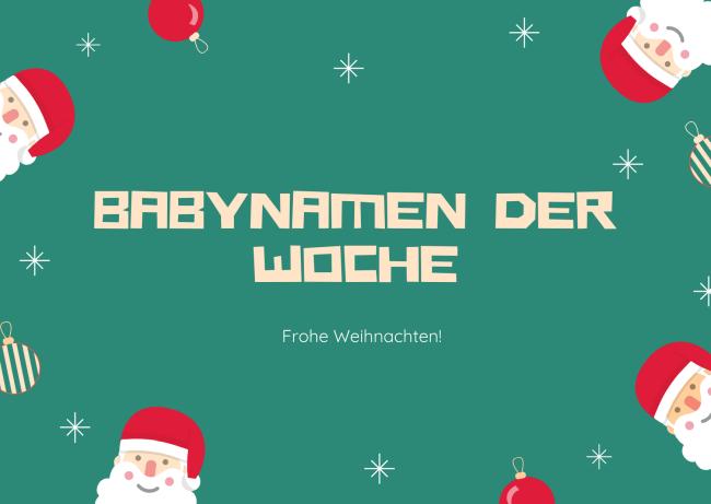 Babynamen der Woche Weihnachten