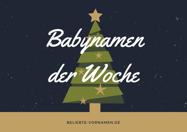 Babynamen der Woche dritter Advent