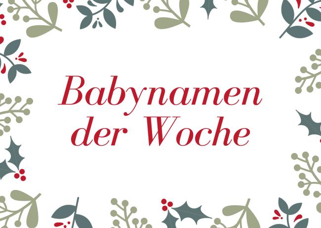 Babynamen der Woche zweiter Advent