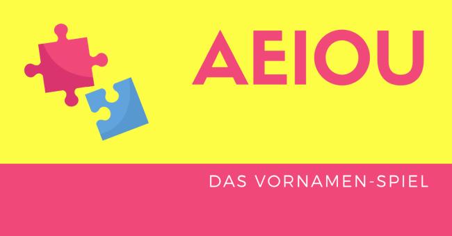 AEIOU Das Vornamenspiel